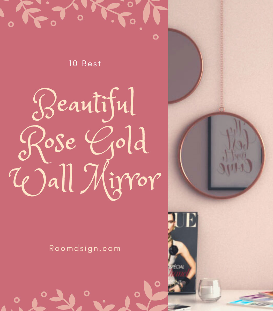 10 beautiful rose gold wall mirror for bedroom