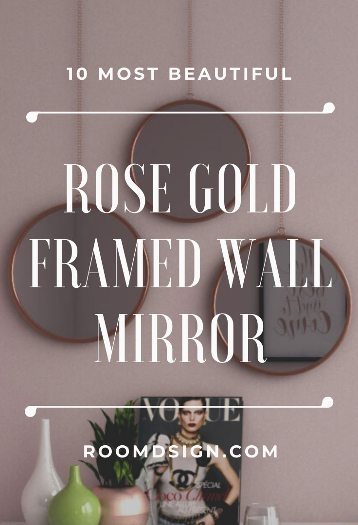 Best rose gold wall mirror