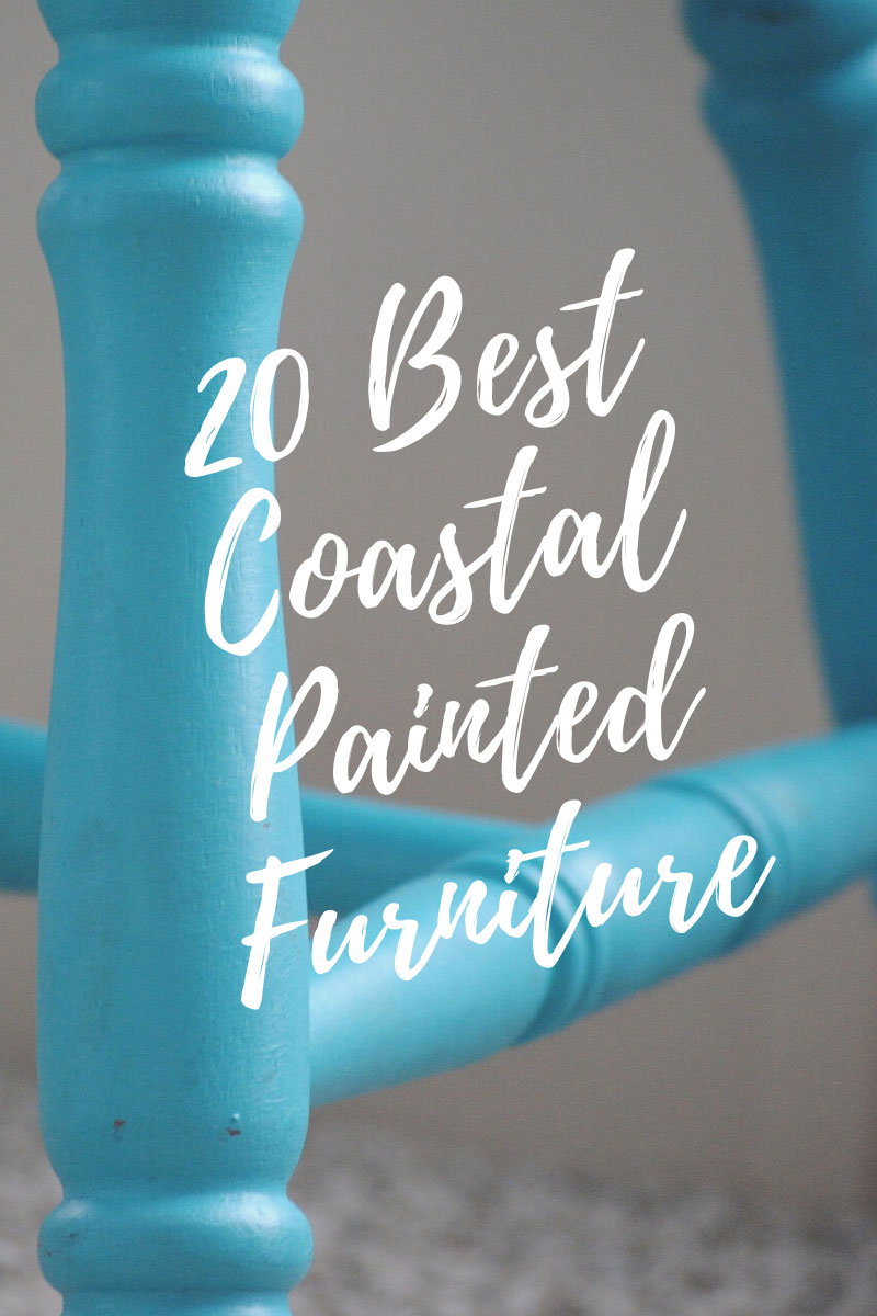 Best coastal painted furniture