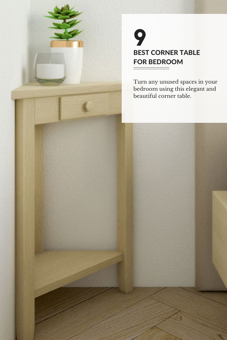 best corner table for bedroom