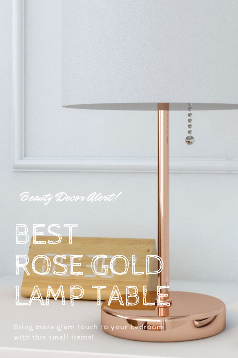 Best rose gold table lamp for bedroom