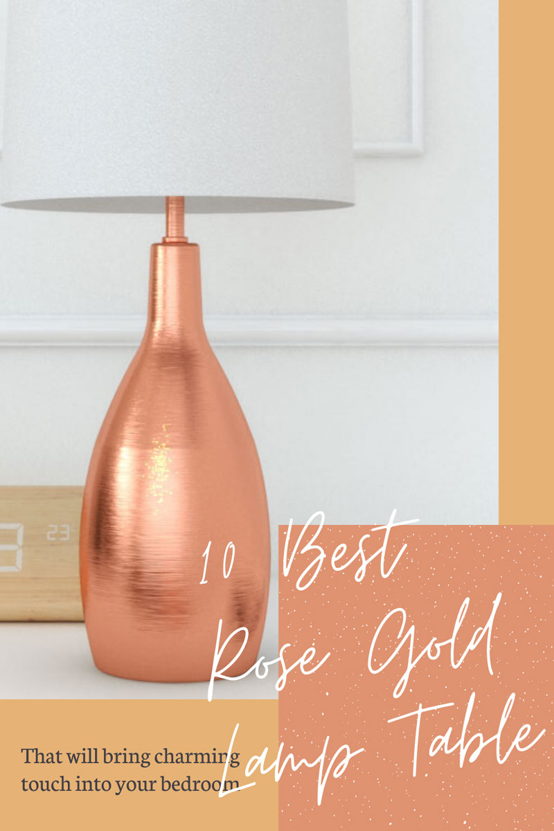 best rose gold table lamp