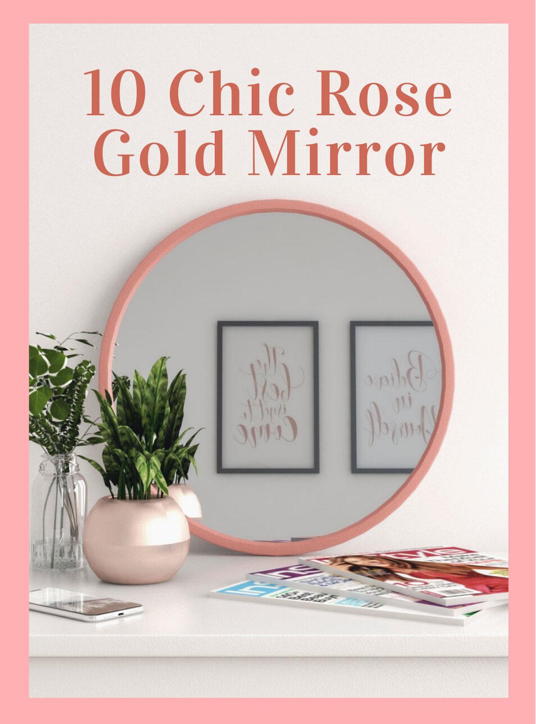 10 chic rose gold mirror