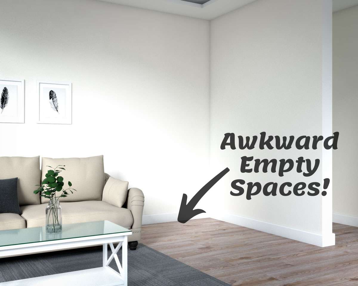 Awkward empty space in living room
